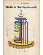 Die Tibetische Medizinphilosophie - P. Cyrill von Korvin-Krasinski