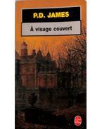 Á visage couvert - P. D. James