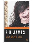 Nem nőnek való - Cordelia Grey regények 1. - P. D. JAMES
