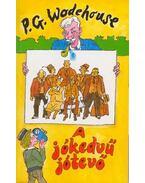 A jókedvű jótevő - P. G. Wodehouse