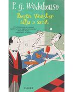 Bertie Wooster állja a sarat - P. G. Wodehouse