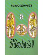 Hahó! - P. G. Wodehouse