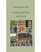 Csíksomlyói mozaik - P. Márk József OFM