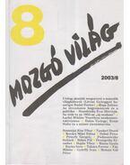 Mozgó Világ 2003/8. - P. Szűcs Julianna