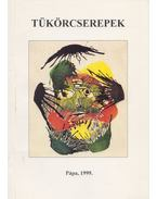 Tükörcserepek (Dedikált) - P. Tófeji Valéria
