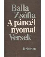 A páncél nyomai - Balla Zsófia