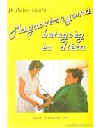 Magasvérnyomás betegség és diéta - Pados Gyula dr.