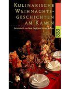 Kulinarische Weihnachtsgeschichten am Kamin - PAGIN, VERA - RICHTER, URSULA