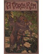 A Vörös Kém - Pajeken, Friedrich J.