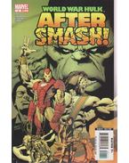 World War Hulk: Aftermash No. 1. - Pak, Greg, Sandoval, Rafa