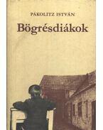 Bögrésdiákok - Pákolitz István