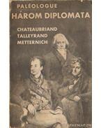 Három diplomata - Paléologue, Maurice