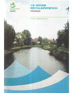 A II. szegedi holtág-konferencia (2004. szeptember 21.) előadásai - Pálfai Imre (szerk.)