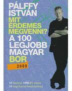 A 100 legjobb magyar bor (2009) - Pálffy István