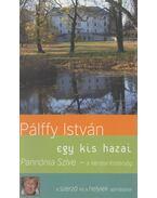 Pannónia Szíve -  a Vértesi Kistérség - Pálffy István