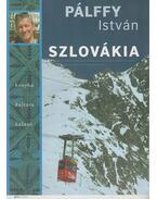 Szlovákia (dedikált) - Pálffy István