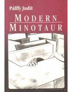 Modern Minotaur - Pálffy Judit