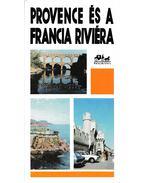 Provence és a francia Riviéra - Pálfy József, Lindner László