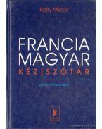 Francia-magyar kéziszótár - Pálfy Miklós