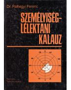 Személyiséglélektani kalauz - Pálhegyi Ferenc