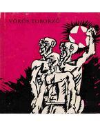 Vörös toborzó - Pálinkás József