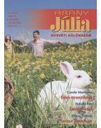 Arany Júlia 19. kötet  húsvéti különszám - Palmer, Diana, Mortimer, Carole, Fox, Natalie