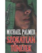 Szokatlan tünetek - Palmer, Michael