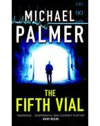 The Fifth Vial - Palmer, Michael