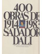 400 Obras de Salvador Dali de 1914 a 1983 - Paloma Esteban, María José Salazar, Ana Beristain, Descharnes, Robert