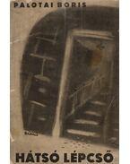 Hátsó lépcső (dedikált) - Palotai Boris