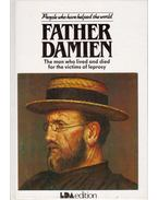 Father Damian: Tha man who lived and died for the victims of leprosy - Pam Brown