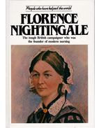 Florence Nightingale: The tough British campaigner who was the founder of modern nursing - Pam Brown