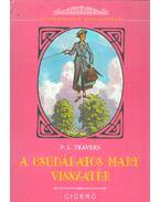 A csudálatos Mary visszatér - Pamela Lyndon Travers