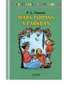 Mary Poppins a parkban - Pamela Lyndon Travers