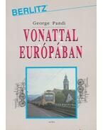 Vonattal Európában - Pandi, George