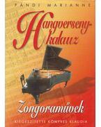 Hangversenykalauz IV. – Zongoraművek - Pándi Marianne