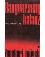 Hangversenykalauz I. - Zenekari művek I - Pándi Marianne