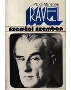 Maurice Ravel - Pándi Marianne