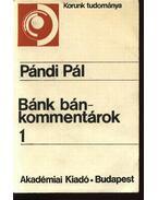 Bánk bán-kommentárok 1-2 - Pándi Pál