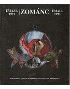 Zománc 1991-1993 - Pap Gábor