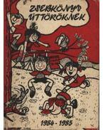 Zsebkönyv úttörőknek 1984-1985 - Papp György