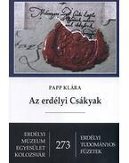 Az erdélyi Csákyak - Papp Klára