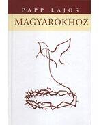Magyarokhoz - Papp Lajos
