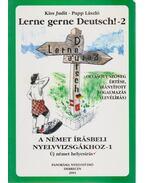 Lerne gerne Deutsch! - 2 - Papp László, Kiss Judit