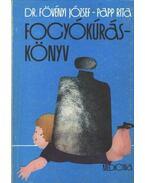 Fogyókúráskönyv - Papp Rita, Fövényi József dr.