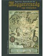 Magyarország régi térképeken - Papp-Váry Árpád, Hrenkó Pál