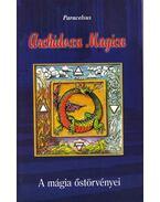 Archidoxa Magica - Paracelsus