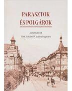 Parasztok és polgárok - Czoch Gábor, Horváth Gergely Krisztián, Pozsgai Péter
