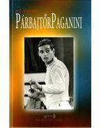 Párbajtőr Paganini: Kulcsár Győző (dedikált) - Kő András