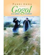 Gogol és a sátáni evolúció - Pardi Anna